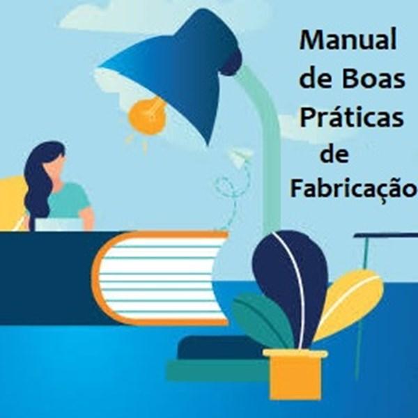 Desenvolvimento e Implantação de Manual de Boas Práticas de Fabricação